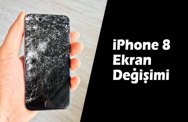 iPhone 8 ve 8 Plus Ön Cam, Ekran Değişimi